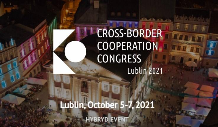 10-й ювілейний Конгрес транскордонної співпраці Люблін 2021